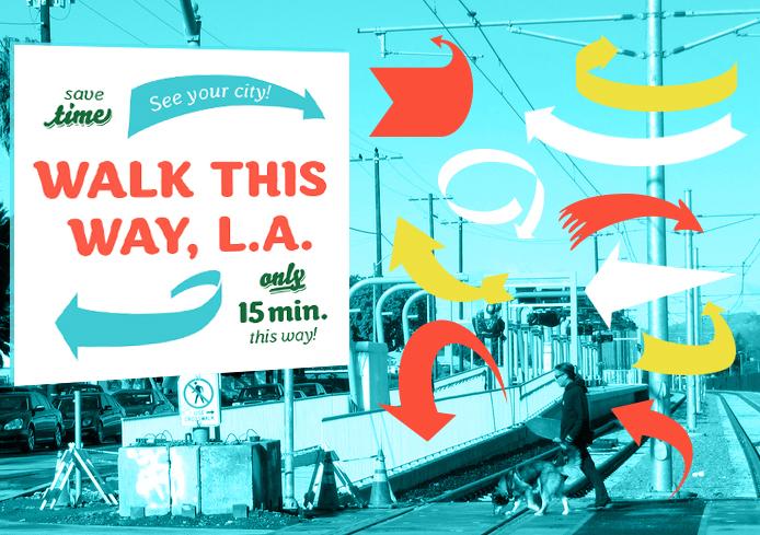 Walk This Way, LA